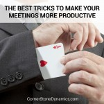 Meeting tricks for productivity