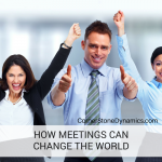 Meetings: Turning The Unproductive Into Productive