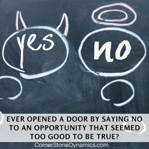 Saying No: Why Turning Down Opportunities Should Be Part of Your Strategic Plan