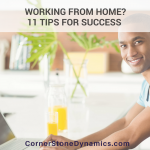 11 Best Tips For Working From Home Effectively